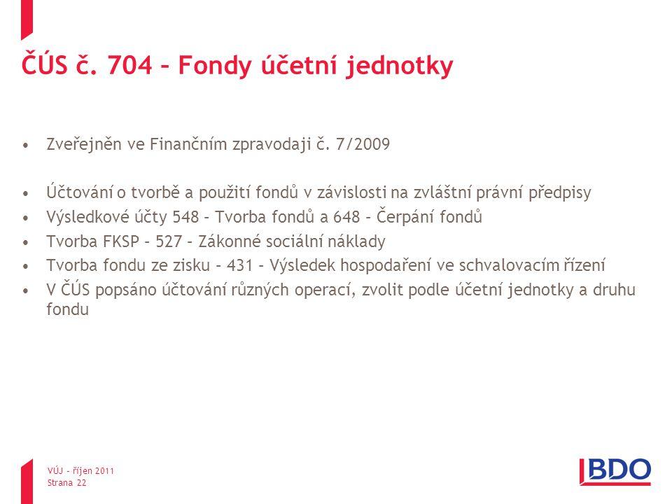 ČÚS č. 704 – Fondy účetní jednotky