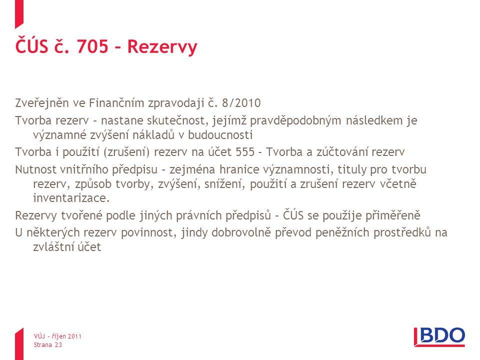 ČÚS č. 705 – Rezervy