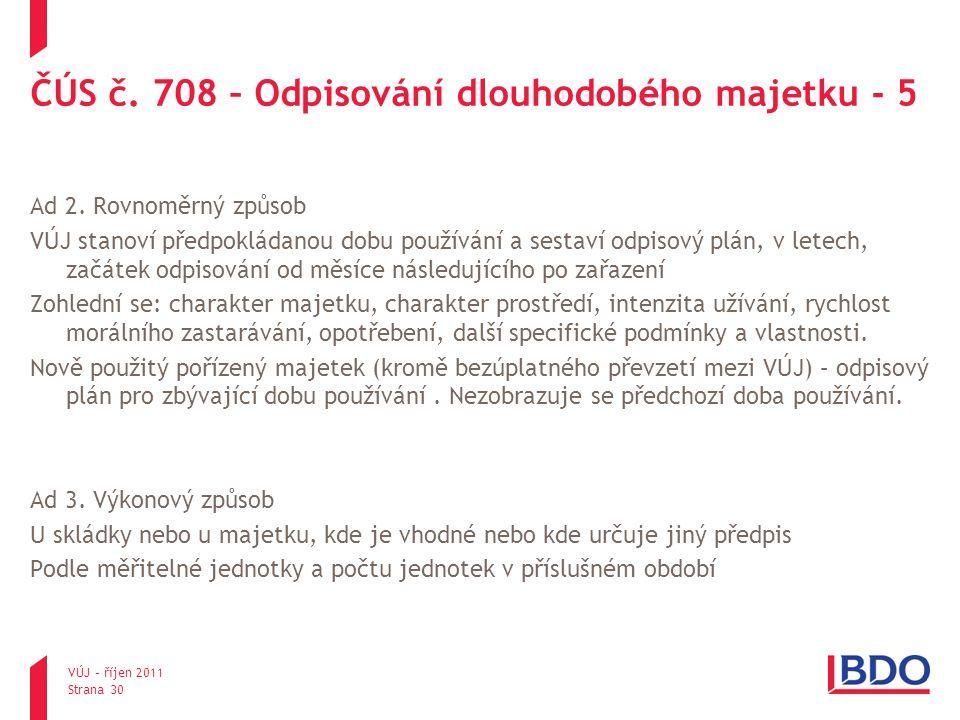 ČÚS č. 708 – Odpisování dlouhodobého majetku - 5