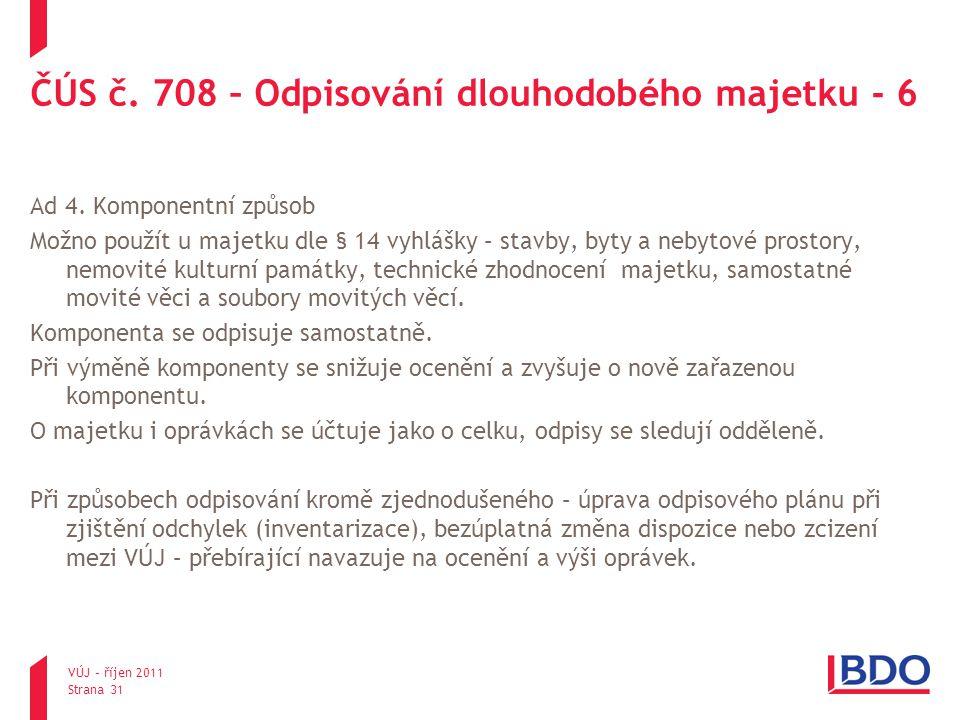 ČÚS č. 708 – Odpisování dlouhodobého majetku - 6