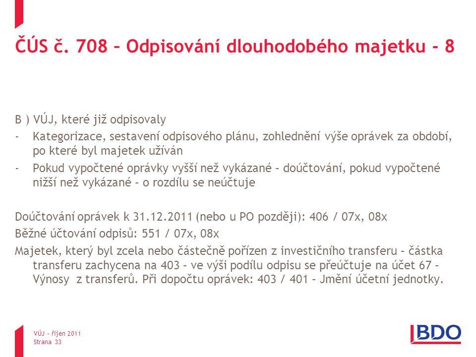 ČÚS č. 708 – Odpisování dlouhodobého majetku - 8