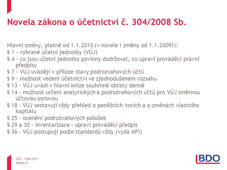 Novela zákona o účetnictví č. 304/2008 Sb.