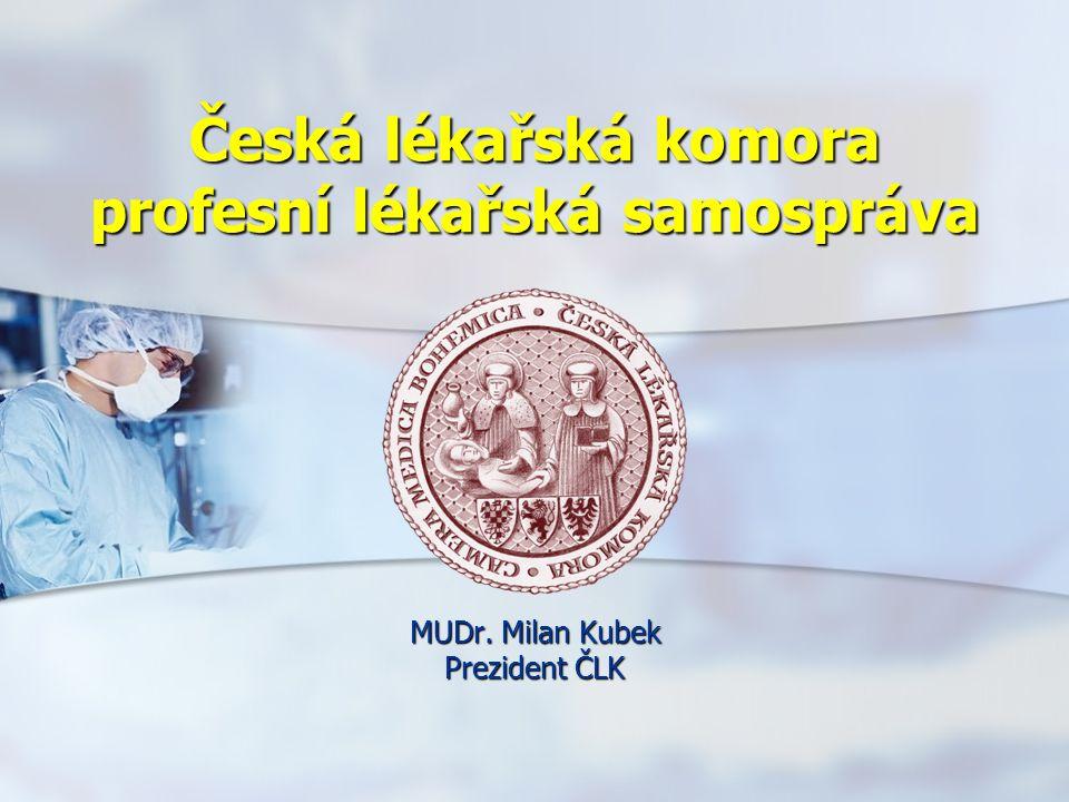 Česká lékařská komora profesní lékařská samospráva