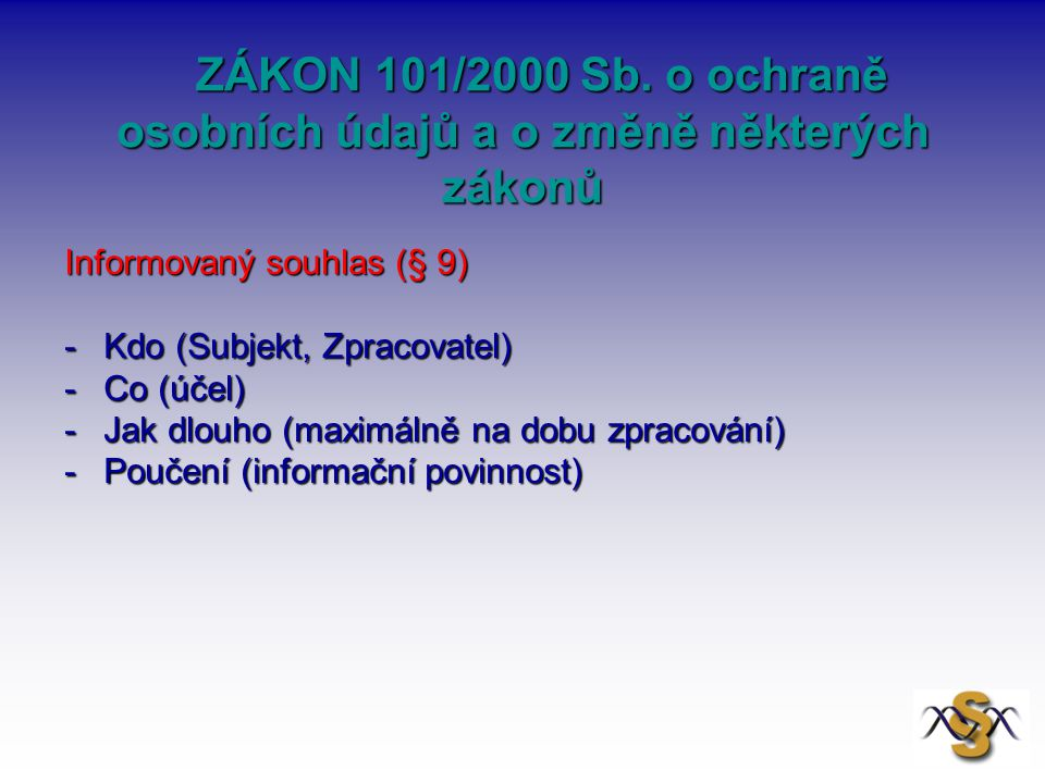 ZÁKON 101/2000 Sb. o ochraně osobních údajů a o změně některých zákonů