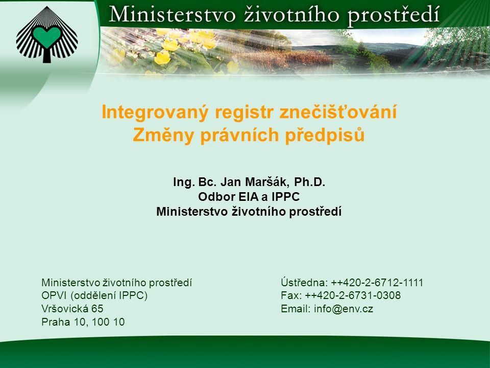Integrovaný registr znečišťování Změny právních předpisů