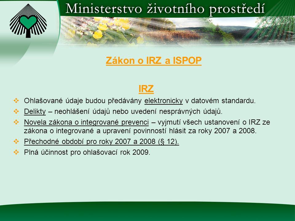Zákon o IRZ a ISPOP IRZ. Ohlašované údaje budou předávány elektronicky v datovém standardu.