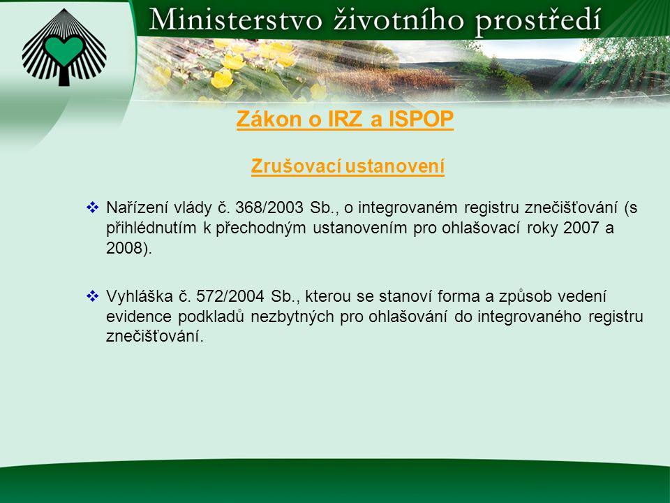 Zákon o IRZ a ISPOP Zrušovací ustanovení