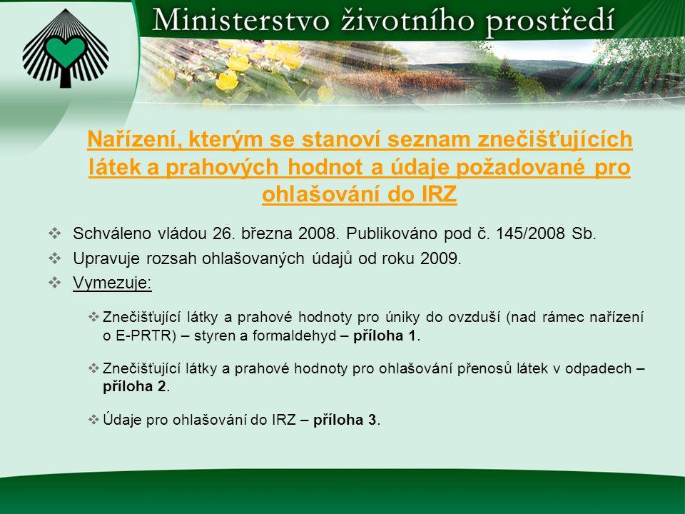 Nařízení, kterým se stanoví seznam znečišťujících látek a prahových hodnot a údaje požadované pro ohlašování do IRZ