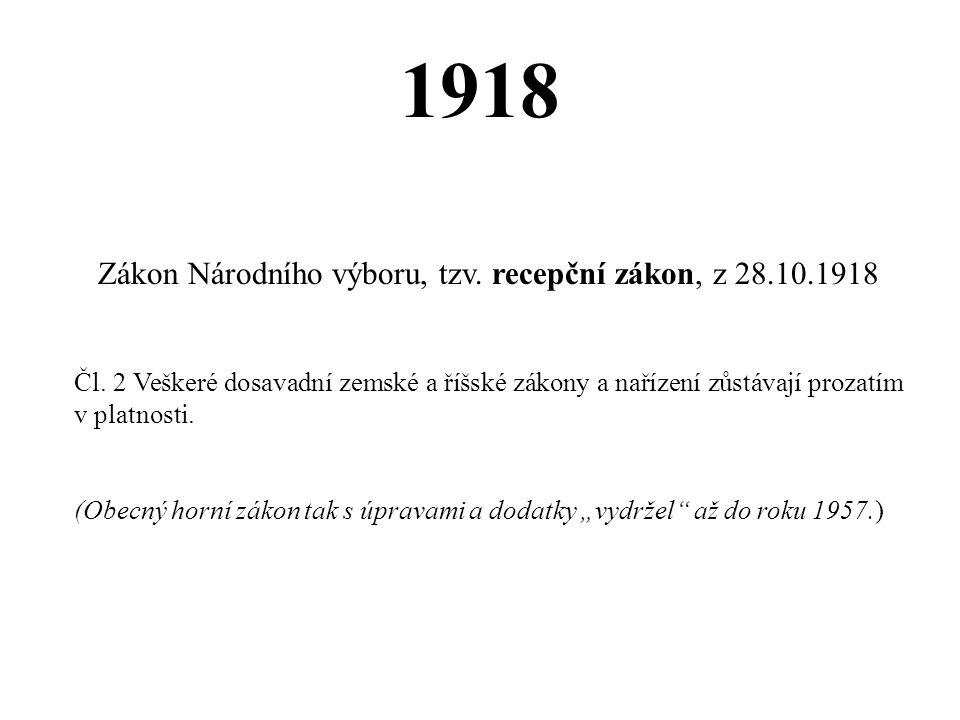 Zákon Národního výboru, tzv. recepční zákon, z 28.10.1918