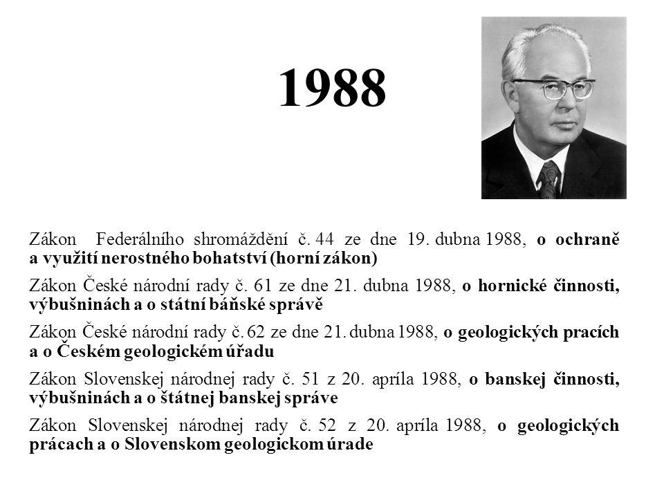 1988 Zákon Federálního shromáždění č. 44 ze dne 19. dubna 1988, o ochraně a využití nerostného bohatství (horní zákon)