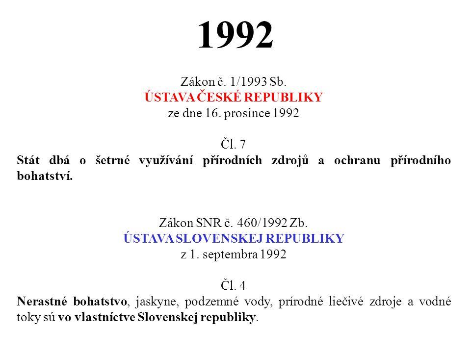 ÚSTAVA ČESKÉ REPUBLIKY ÚSTAVA SLOVENSKEJ REPUBLIKY