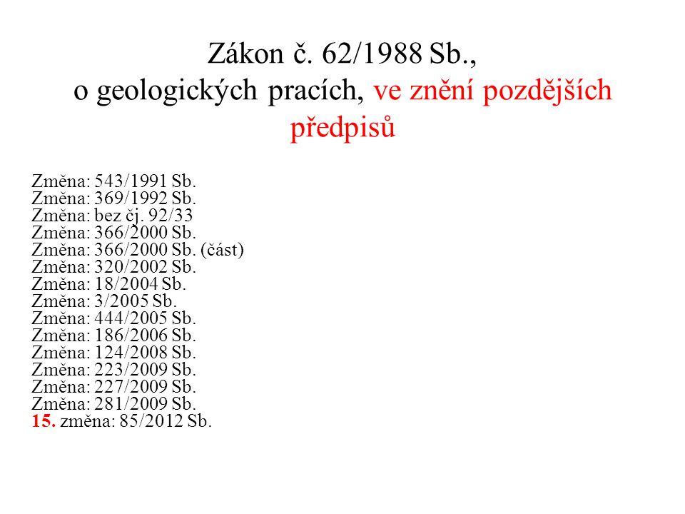 Zákon č. 62/1988 Sb., o geologických pracích, ve znění pozdějších předpisů