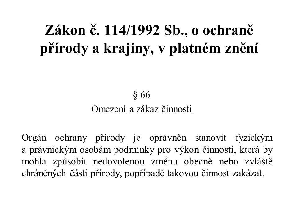 Zákon č. 114/1992 Sb., o ochraně přírody a krajiny, v platném znění