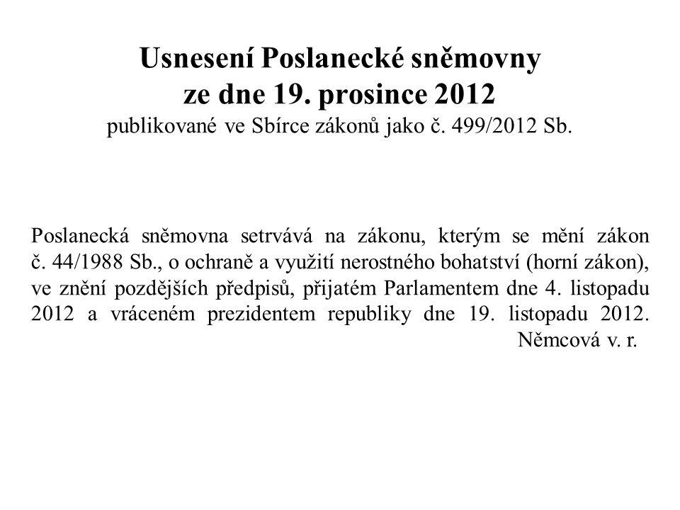 Usnesení Poslanecké sněmovny ze dne 19