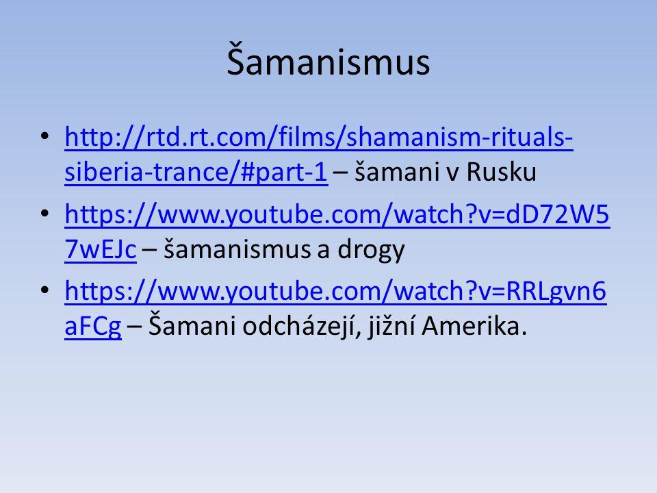 Šamanismus http://rtd.rt.com/films/shamanism-rituals-siberia-trance/#part-1 – šamani v Rusku.