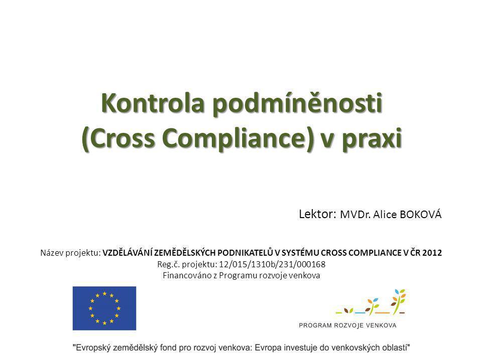 Kontrola podmíněnosti (Cross Compliance) v praxi