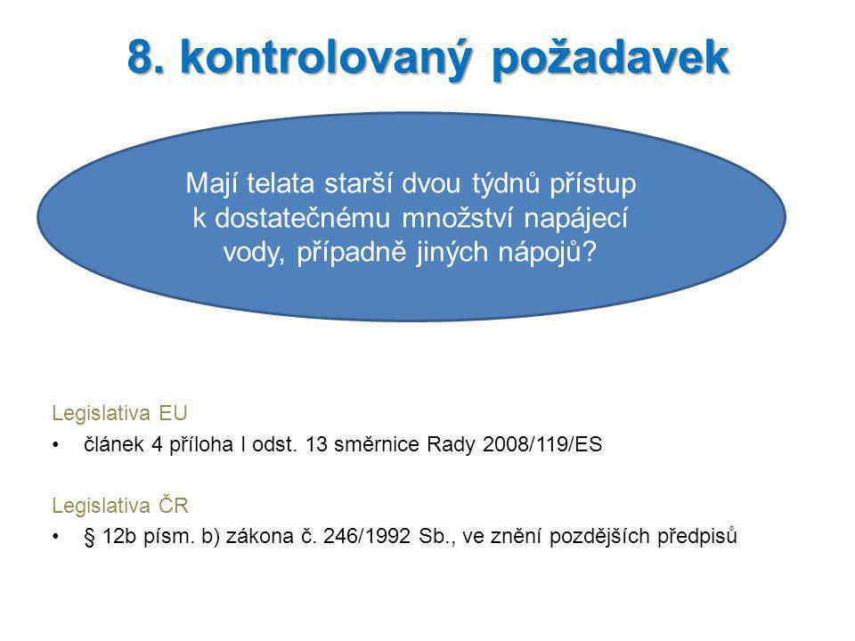 8. kontrolovaný požadavek