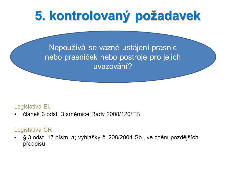 5. kontrolovaný požadavek