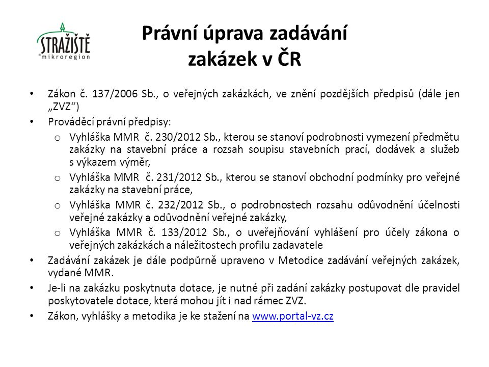 Právní úprava zadávání zakázek v ČR