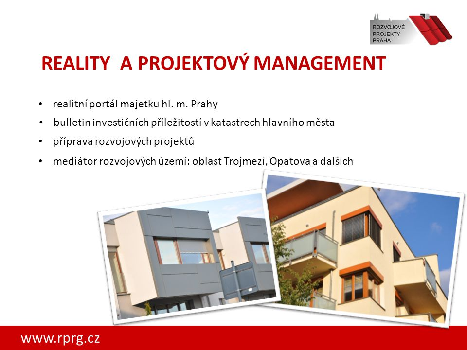REALITY A PROJEKTOVÝ MANAGEMENT