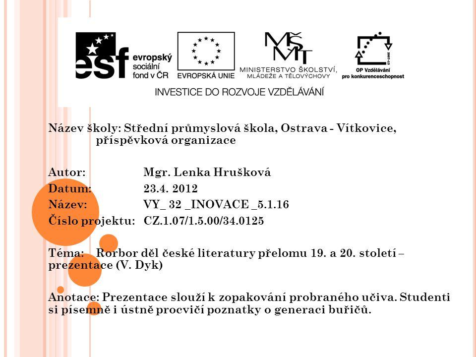 Název školy: Střední průmyslová škola, Ostrava - Vítkovice,