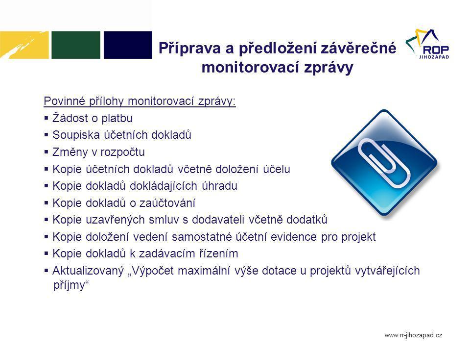 Příprava a předložení závěrečné monitorovací zprávy