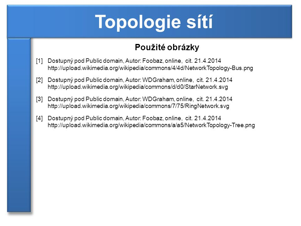 Topologie sítí Použité obrázky