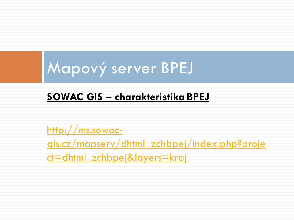 Mapový server BPEJ SOWAC GIS – charakteristika BPEJ