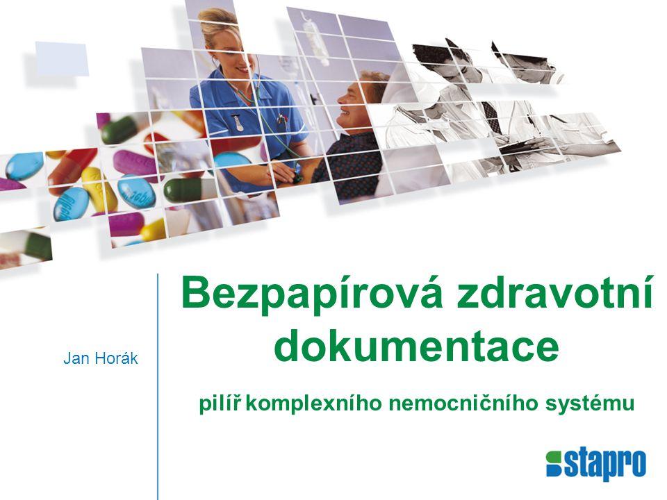 Bezpapírová zdravotní dokumentace pilíř komplexního nemocničního systému