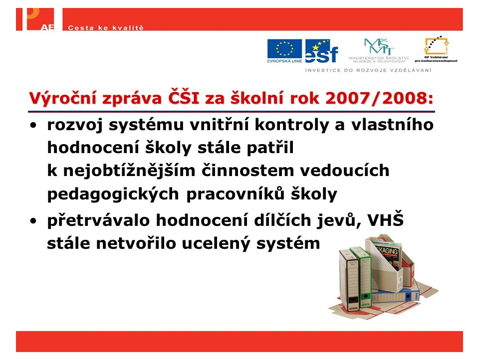 Výroční zpráva ČŠI za školní rok 2007/2008: