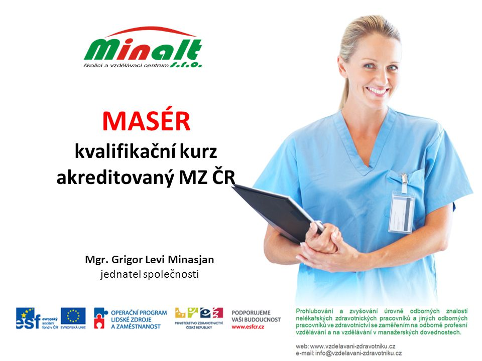 MASÉR kvalifikační kurz akreditovaný MZ ČR