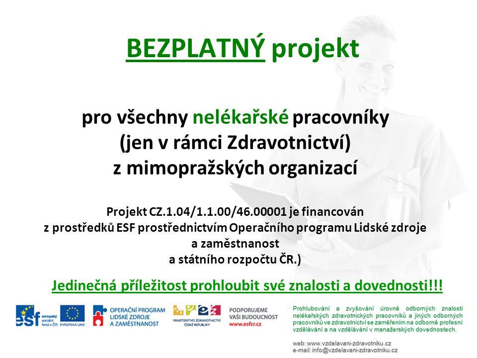BEZPLATNÝ projekt pro všechny nelékařské pracovníky