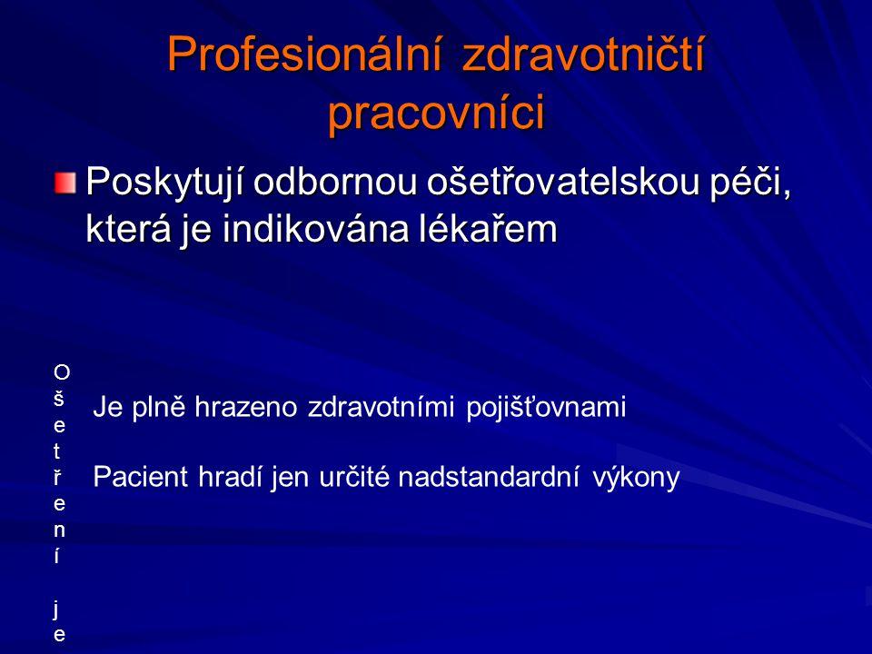 Profesionální zdravotničtí pracovníci