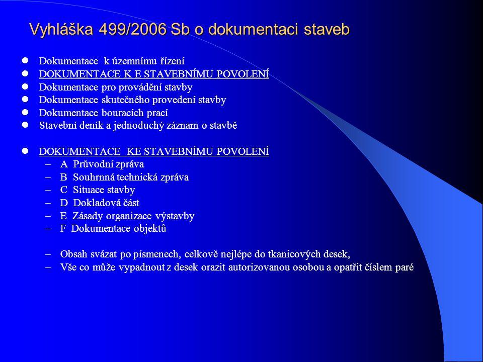 Vyhláška 499/2006 Sb o dokumentaci staveb