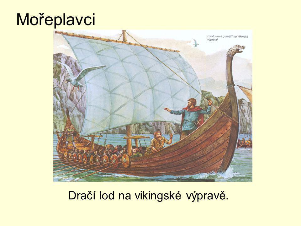 Dračí lod na vikingské výpravě.