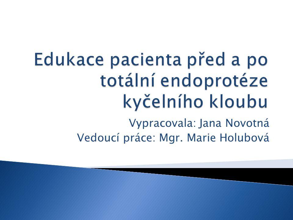 Edukace pacienta před a po totální endoprotéze kyčelního kloubu