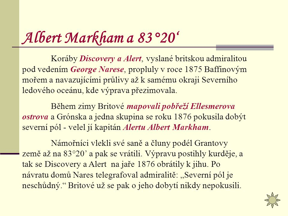 Albert Markham a 83°20'