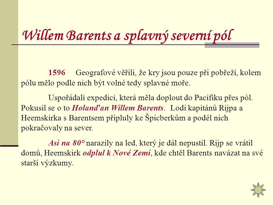 Willem Barents a splavný severní pól