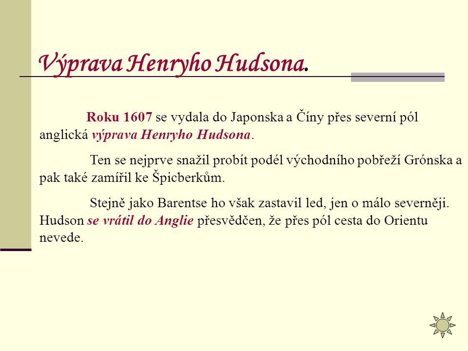 Výprava Henryho Hudsona.