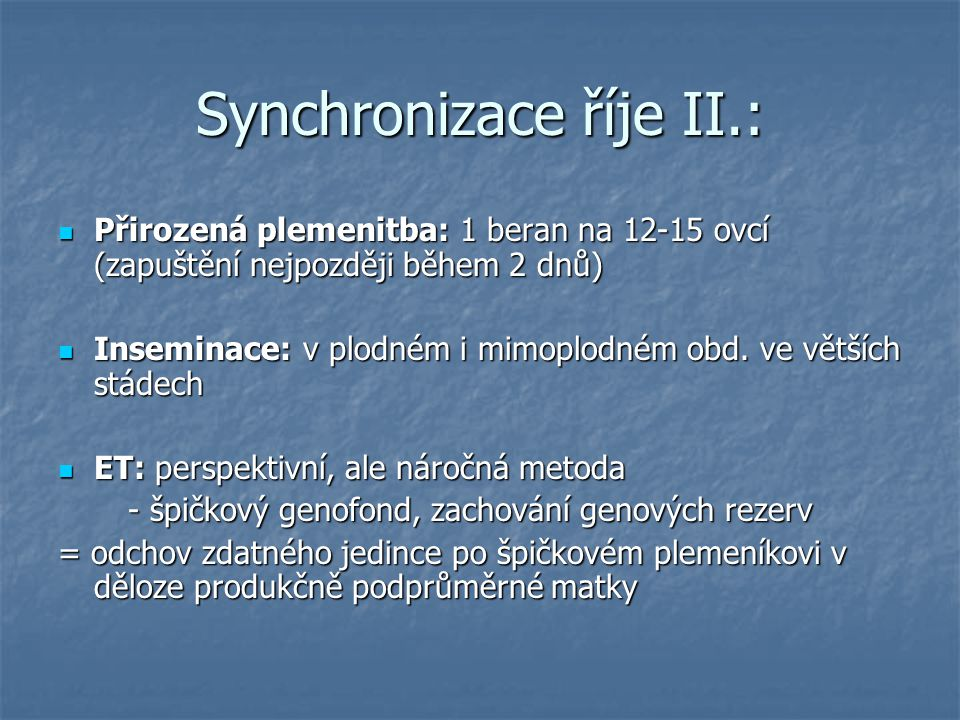 Synchronizace říje II.: