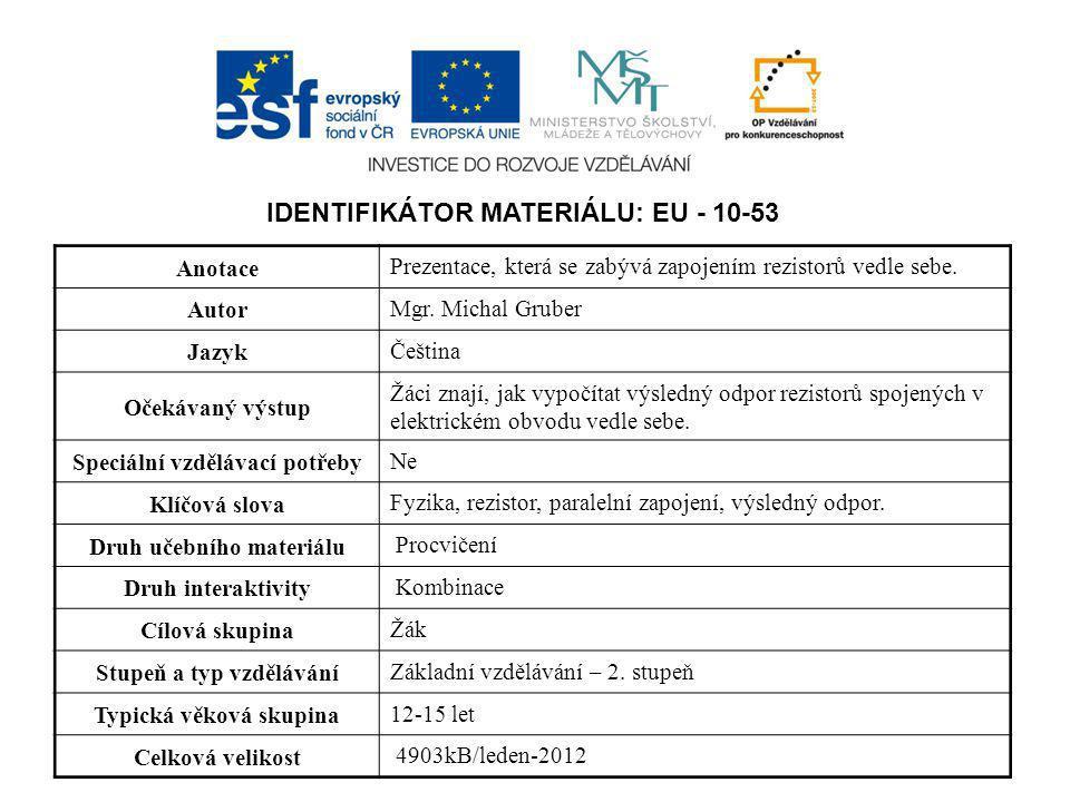 IDENTIFIKÁTOR MATERIÁLU: EU - 10-53