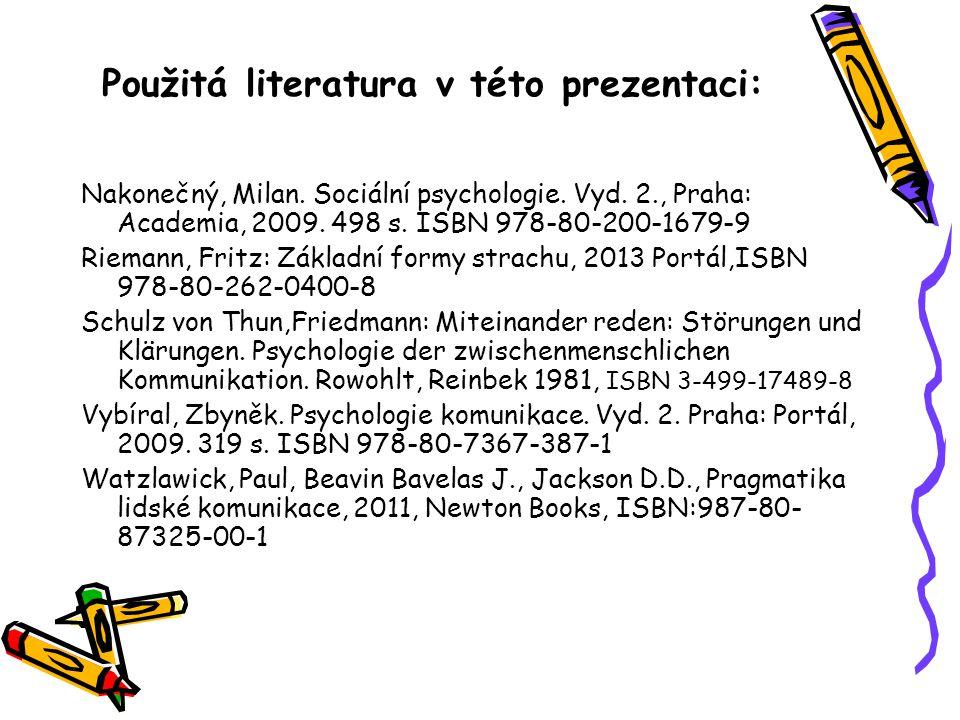 Použitá literatura v této prezentaci: