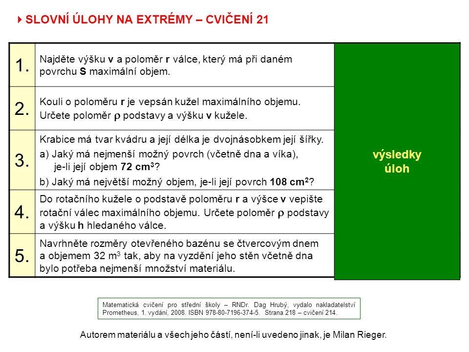 1. 2. 3. 4. 5. SLOVNÍ ÚLOHY NA EXTRÉMY – CVIČENÍ 21 výsledky úloh