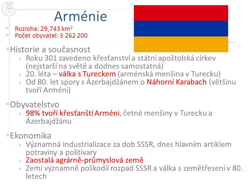 Arménie Historie a současnost Obyvatelstvo Ekonomika