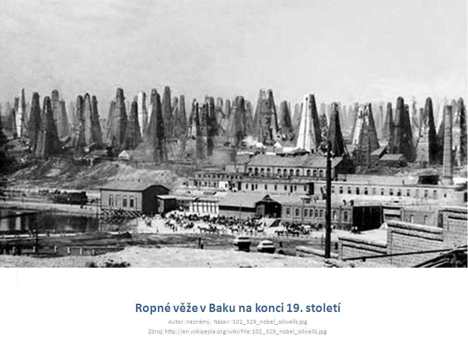 Ropné věže v Baku na konci 19. století