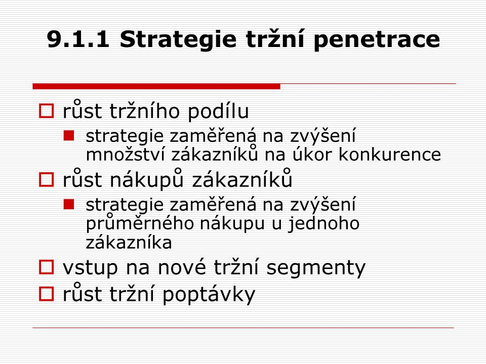 9.1.1 Strategie tržní penetrace