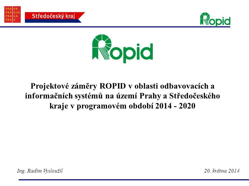 Projektové záměry ROPID v oblasti odbavovacích a informačních systémů na území Prahy a Středočeského kraje v programovém období 2014 - 2020