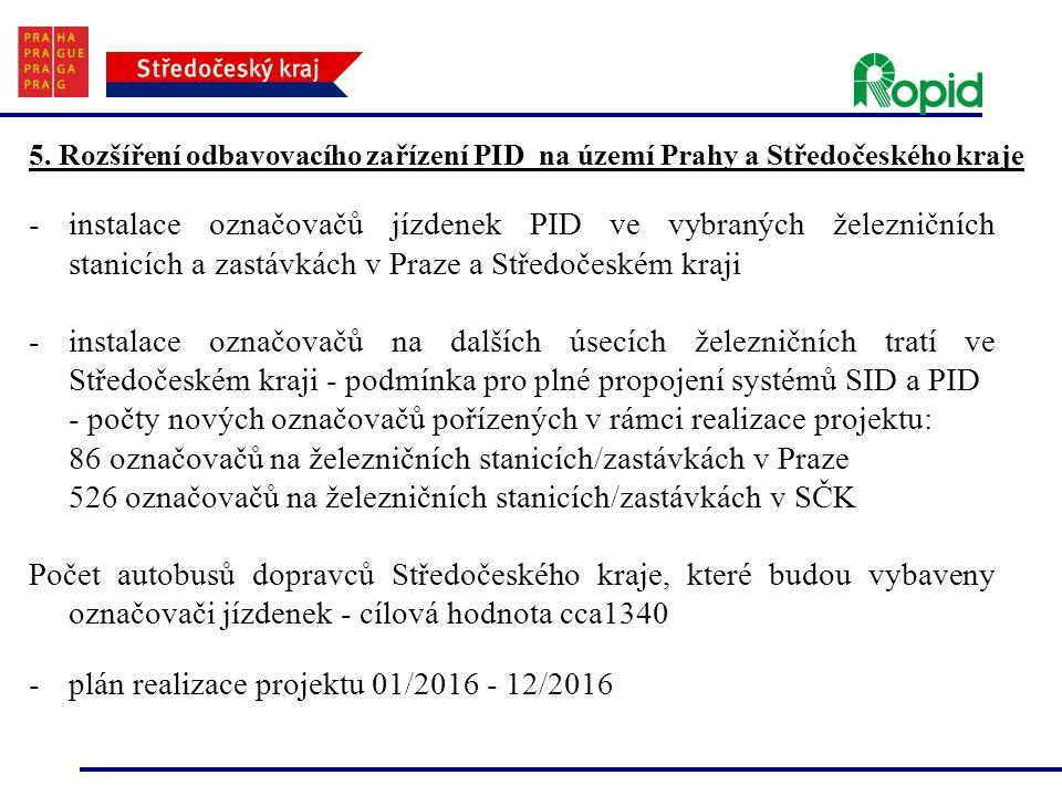 - počty nových označovačů pořízených v rámci realizace projektu: