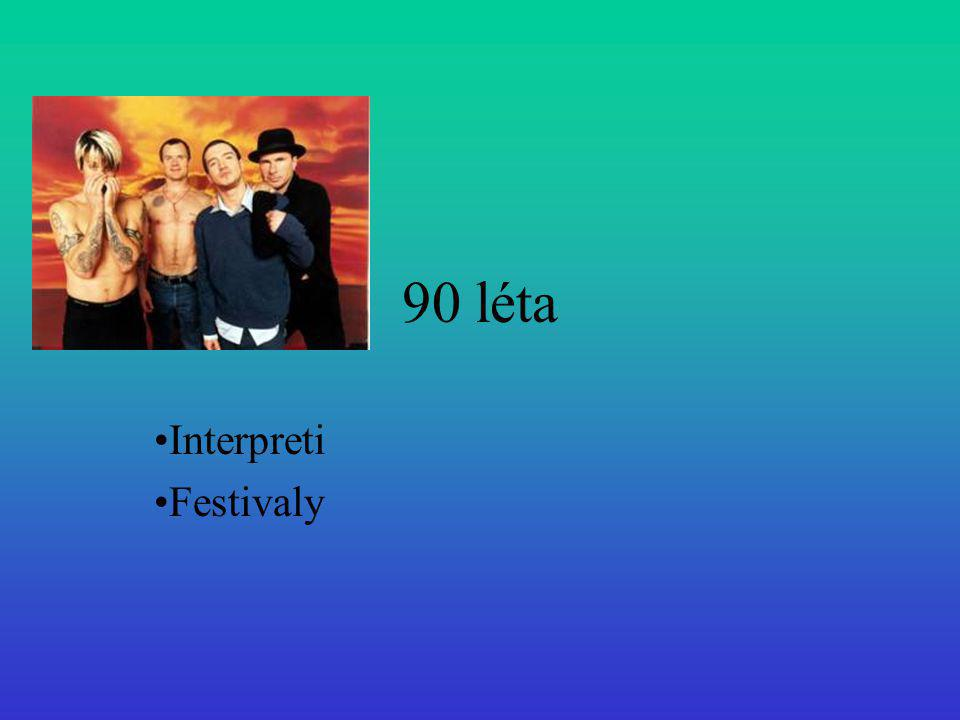 90 léta Interpreti Festivaly