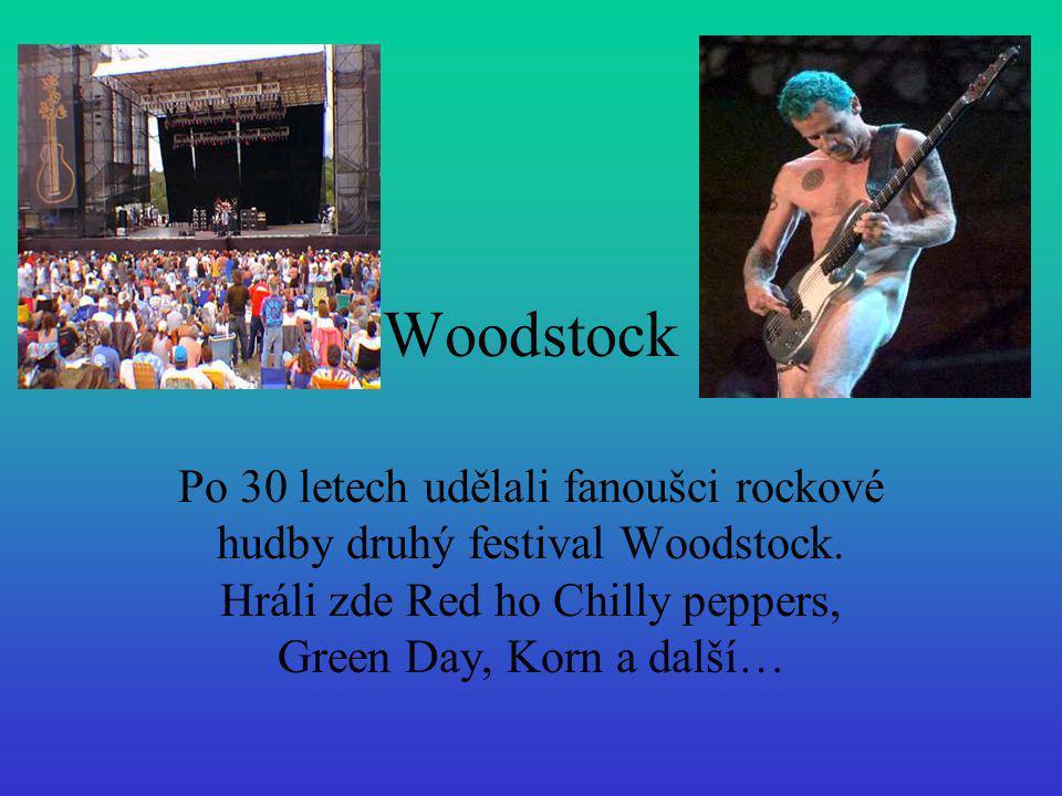 Woodstock Po 30 letech udělali fanoušci rockové hudby druhý festival Woodstock.